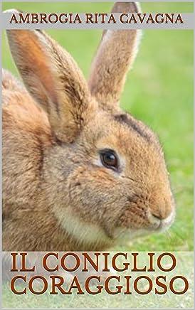Il coniglio coraggioso