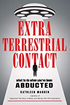Extraterrestrial Contact: What to Do When You've Been Abducted (MUFON)