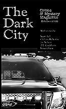 The Dark City Crime & Mystery Magazine: Volume 4, Issue 1