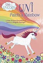 Uni Paints a Rainbow (Uni the Unicorn)