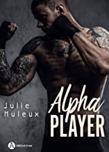 Alpha Player (French Edition)
