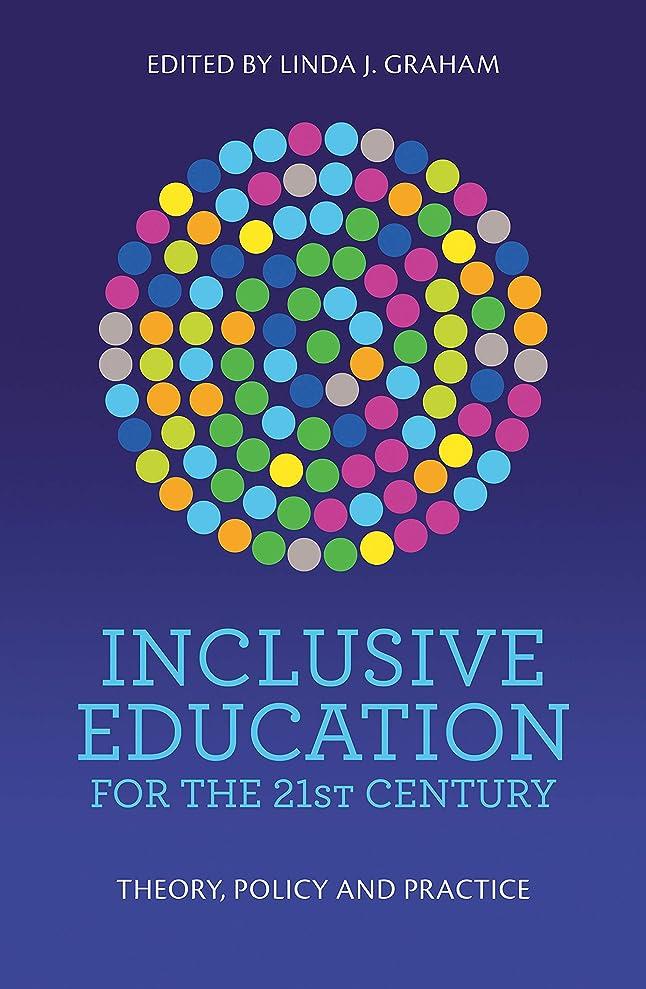 他に支配するコンパクトInclusive Education for the 21st Century: Theory, policy and practice (English Edition)