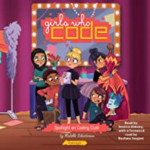 Spotlight on Coding Club!: Girls Who Code, Book 4