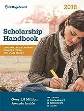 Scholarship Handbook 2018 (College Board Scholarship Handbook)