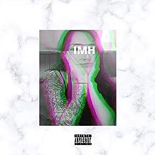 IMH [Explicit]