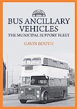 Bus Ancillary Vehicles: The Municipal Support Fleet