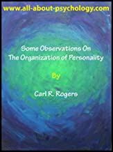 Some Observations On The Organization of Personality