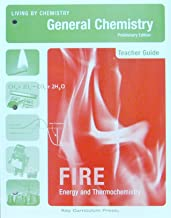 Living By Chemistry: Teacher's Guide for FIRE Unit