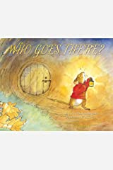 Who Goes There? Kindle Edition