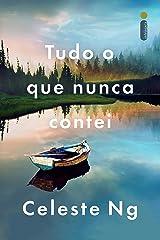 Tudo o que nunca contei (Portuguese Edition) Kindle Edition