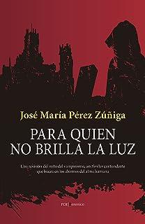 Para quien no brilla la luz (Poe) (Spanish Edition)