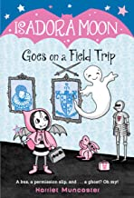 Isadora Moon Goes on a Field Trip