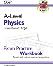 New A-Level Physics for 2018: AQA Year 1 & 2 Exam Practice Workbook - includes Answers (CGP A-Level Physics)