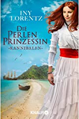 Die Perlenprinzessin. Kannibalen: Roman (Südsee-Saga 2) (German Edition) Kindle Edition