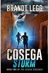 Cosega Storm: A Booker Thriller (The Cosega Sequence Book 2) Kindle Edition