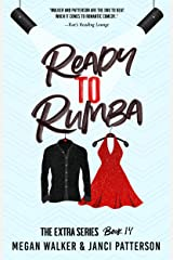 Ready to Rumba (The Extra Series Book 14) Kindle Edition