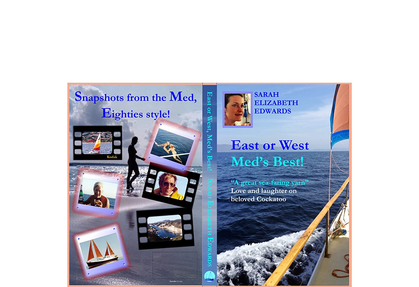 少し軍艦クールEast or West, Med's Best: A Great Seafaring Yarn (English Edition)