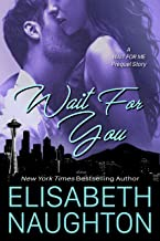 Wait For You: A Wait For Me Prequel Story (Against All Odds Book 1)