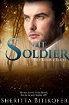 The Soldier: (A Legacy Series Novel) (The Legacy Series Book 10)
