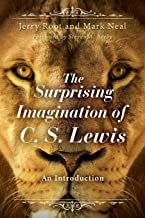 The Surprising Imagination of C. S. Lewis: An Introduction