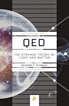 QED: The Strange Theory of Light and Matter (Princeton Science Library Book 90)