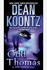 Odd Thomas: An Odd Thomas Novel Kindle Edition