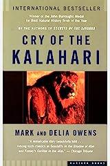 Cry of the Kalahari Kindle Edition