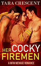 Her Cocky Firemen (A MFM Menage Romance) (The Cocky Series Book 2)