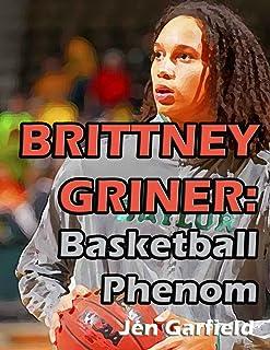 Brittney Griner: Basketball Phenom (English Edition)