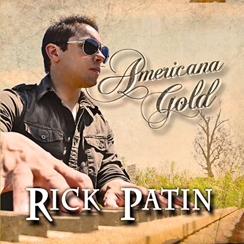 Americana Gold by Rick Patin on Amazon Music - Amazon.com