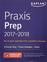 Praxis Prep 2017-2018: 8 Practice Tests + Proven Strategies + Online (Kaplan Test Prep)