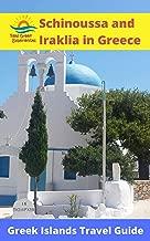 Schinoussa and Iraklia in Greece: Greek Islands Travel Guide (English Edition)