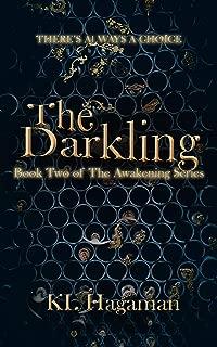 The Darkling: Book Two in The Awakening series