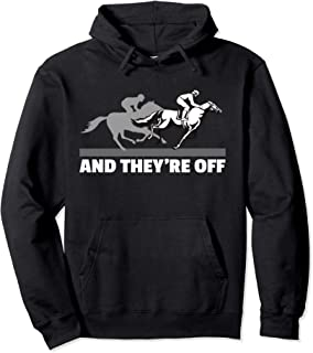 Horse Racing Shirts - And They're Off Horse Racing Hoodie