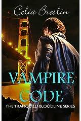 Vampire Code (Tranquilli Bloodline Book 0) Kindle Edition