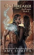 Oathbreaker (The Godhunter Series Book 3)