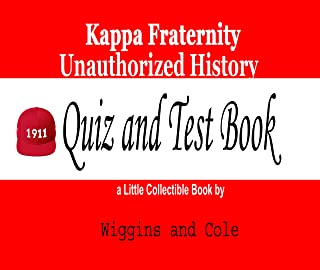 Kappa Fraternity Unauthorized History Quiz and Test Book