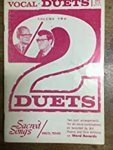 Vocal Duets - Volume Two (9 Two-Part Arrangements for All Voice Combos as Recorded by Bill Pearce and Dick Anthony on Word Records)