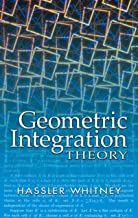 Geometric Integration Theory (Dover Books on Mathematics)