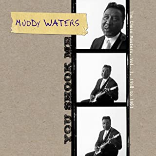 You Shook Me - The Chess Masters, Vol. 3, 1958 To 1963