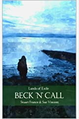 Beck 'n' Call (Lands of Exile Book 2) Kindle Edition