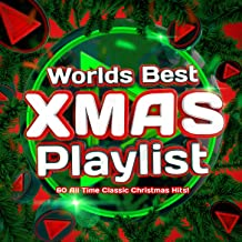 World's Best Xmas Playlist - 60 All Time Classic Christmas Hits