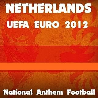 Nehterlands National Anthem Football (Uefa Euro 2012)