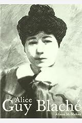Alice Guy Blaché: Una visionaria olvidada del cine (Blanco y Negro) (Spanish Edition) Paperback