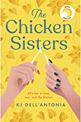 The Chicken Sisters: A Reese's Book Club Pick & New York Times Bestseller Kindle Edition