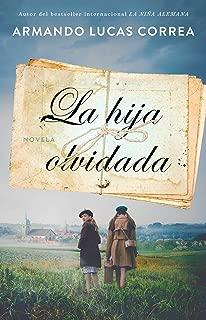 La hija olvidada (Daughter's Tale Spanish edition): Novela (Atria Espanol)