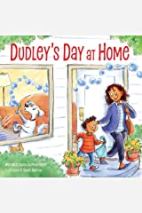 Dudley's Day at Home Kindle Edition