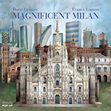Scaricare Libri Magnificent Milan: A Pop Up Book [Lingua inglese] PDF