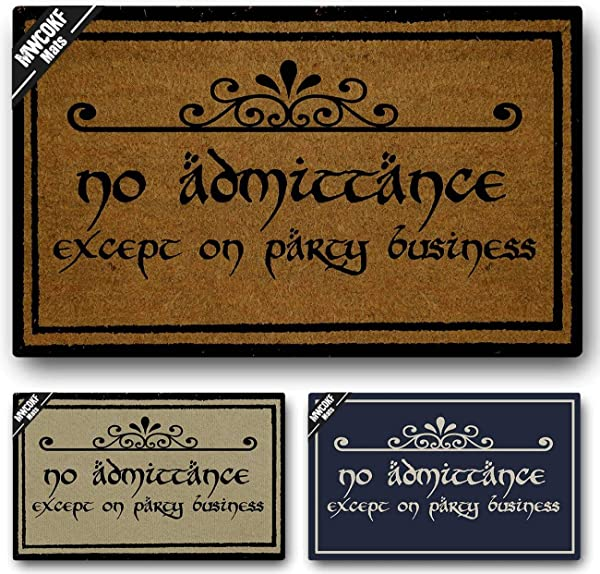 MWCOKF Funny Door Mat Non Slip Back Rubber Entry Way Doormat Outside No Admittance Except On Party Business Standard Outdoor Welcome Mat Patio Home Office Indoor 23 6 Inch By 15 7 Inch