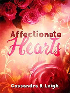 Affectionate Hearts: A Pride and Prejudice Variation